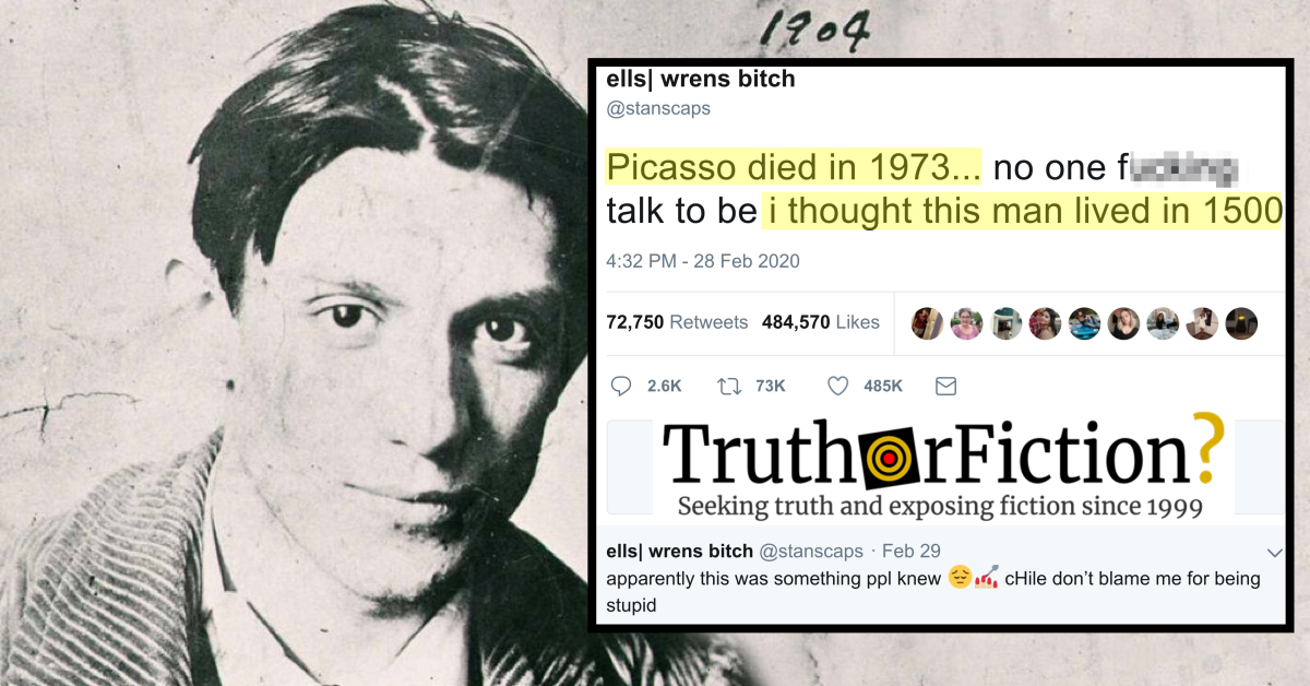 'Picasso Died in 1973, Surprising the Internet Every Year'