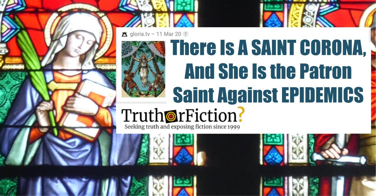 Is St. Corona the Patron Saint of Epidemics?