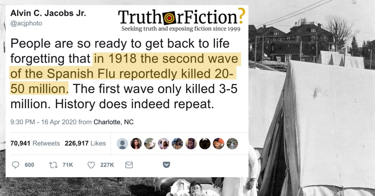 Did the Second Wave of the 1918 Spanish Flu Kill 20 to 30 Million, While the First Wave Killed 3 to 5 Million?
