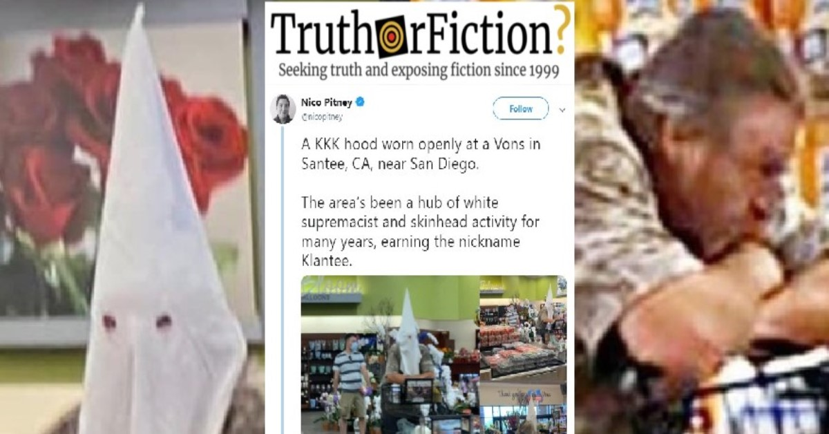 Was a Man in California Spotted Shopping While Wearing a Ku Klux Klan Hood?