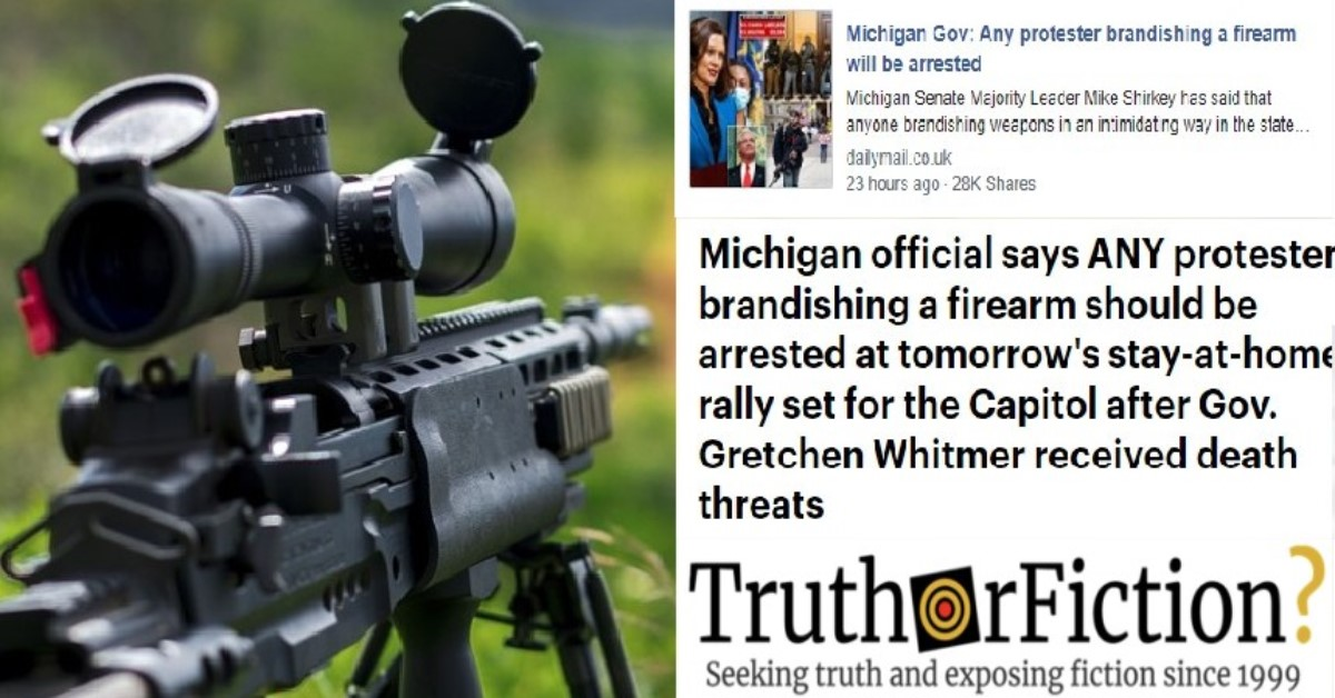 Did Gov. Gretchen Whitmer Say Any Protester Carrying a Firearm Will Be Arrested?
