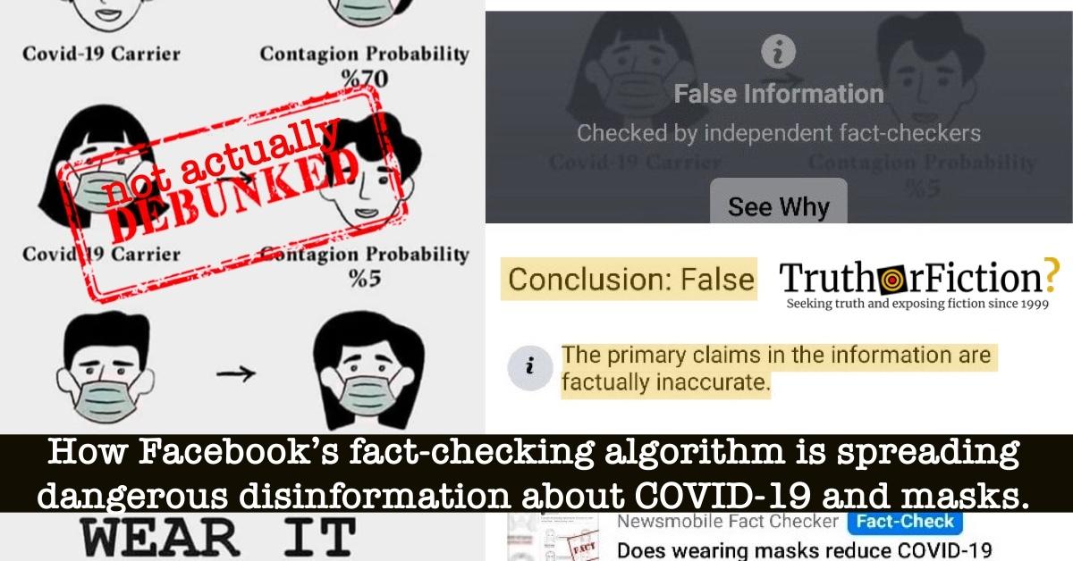 Facebook Fact-Checking Platform Dangerously Labels Mask Meme 'False,' Discourages Use of Masks Against Expert Guidelines