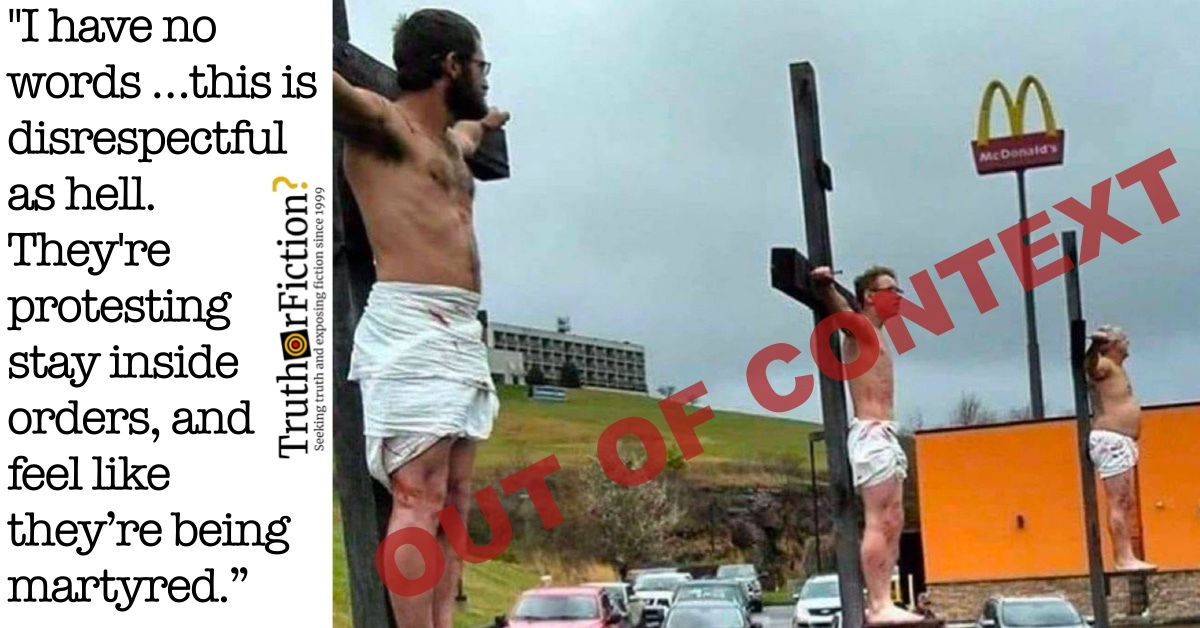 'McDonald's Crucifixion' Image Repurposed as Purportedly 'Protesting Stay at Home Orders'