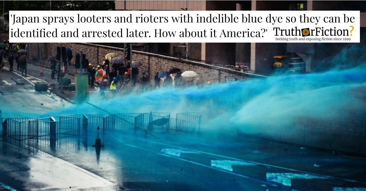 Does Japan Spray Looters and Rioters with Blue Dye to Arrest Them Later?
