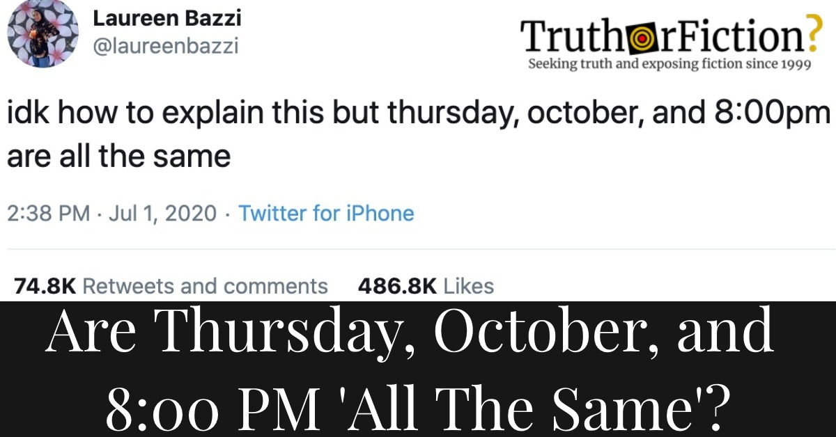 Thursday, October, and 8 PM Are All the Same?