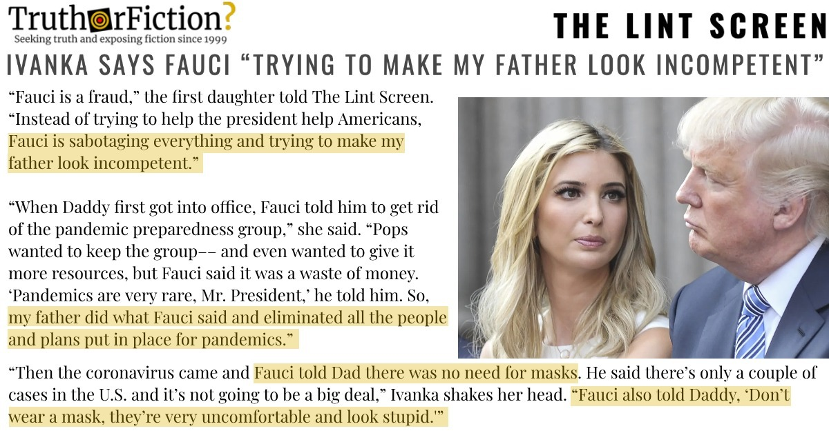 Did Ivanka Trump Accuse Dr. Anthony Fauci of Trying to Make Her Father Look Incompetent?