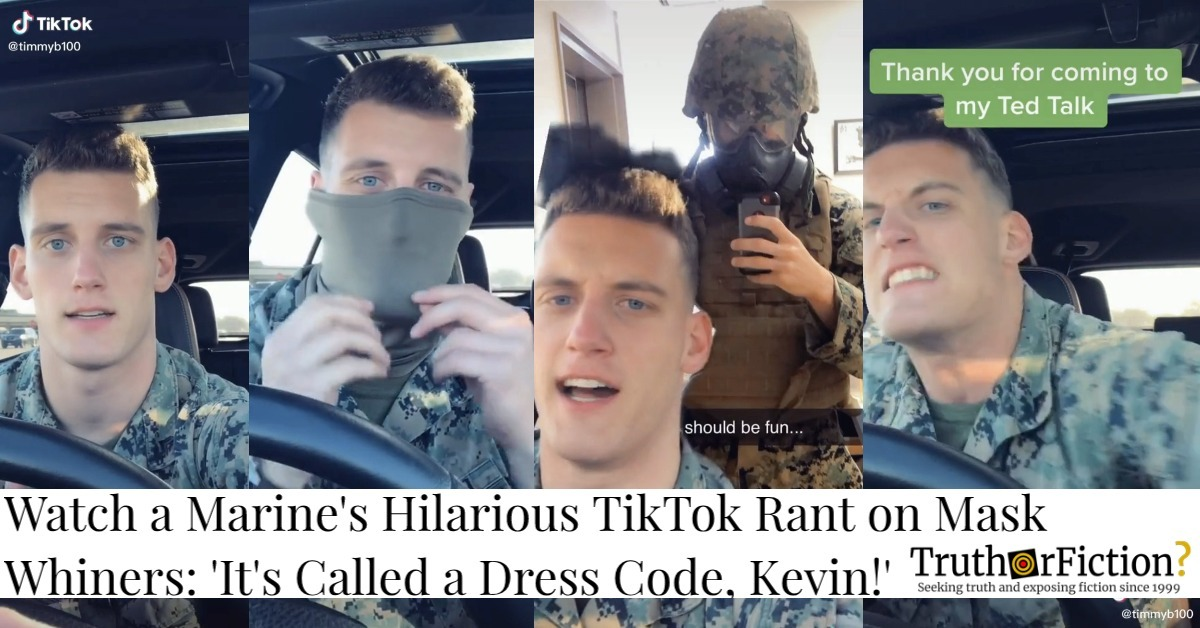 United States Marine on TikTok Shares Viral Mask Rant: 'It's Called a Dress Code, Kevin!'