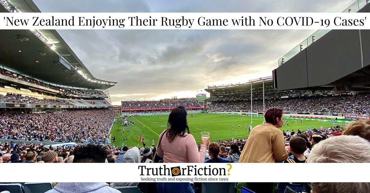 'New Zealand Rugby Game Today as We Have No COVID Cases'