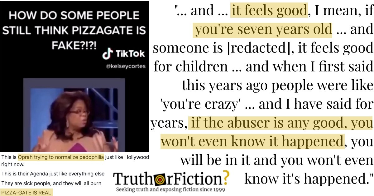 Did Oprah Condone Child Abuse and Say 'If It Feels Good' that the Child 'Won't Even Know' Abuse Happened?