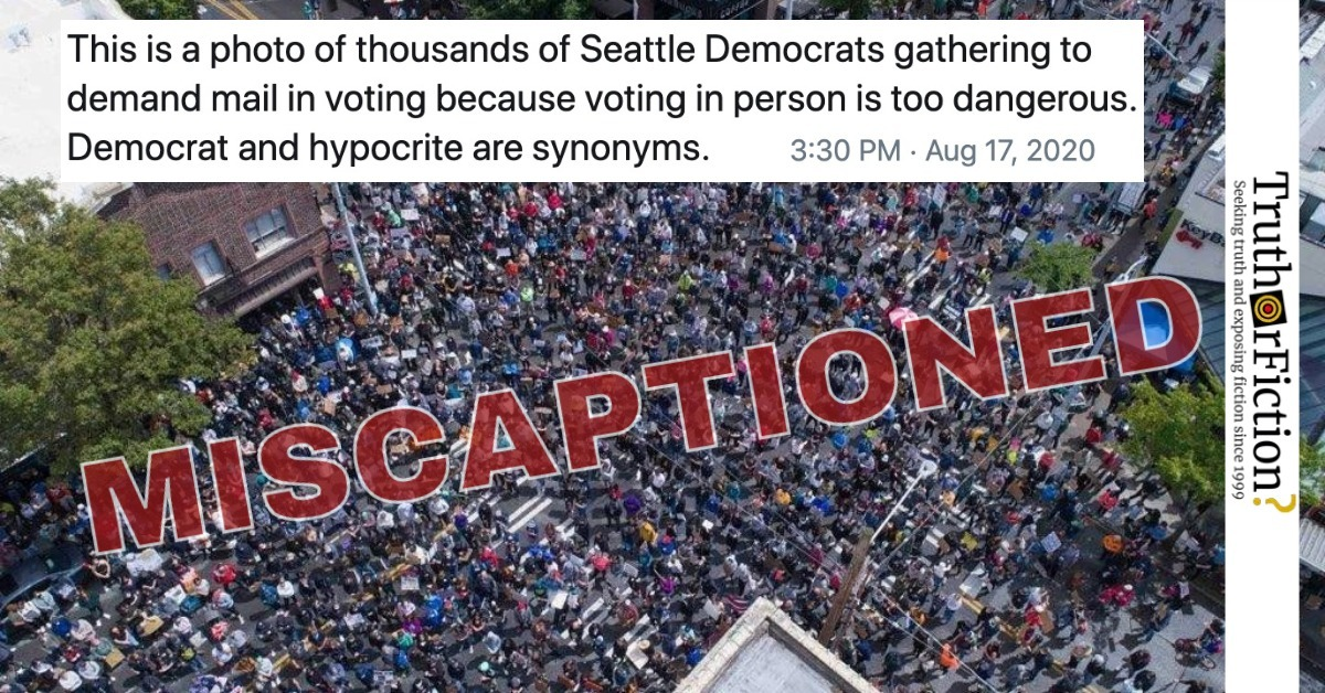 Did Thousands of Seattle Democrats Gather to Demand Mail-In Voting Because Voting in Person Is Too Dangerous?