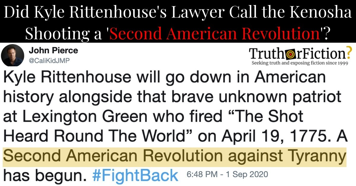 Did Kyle Rittenhouse's Lawyer Tweet That His Client Started a 'Second American Revolution'?