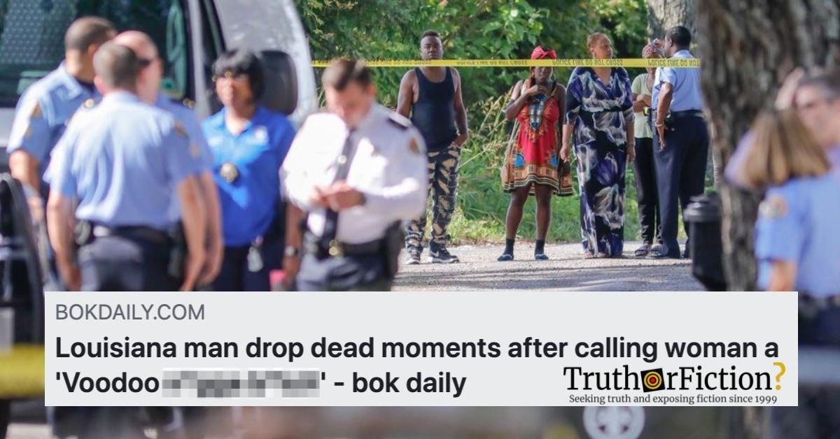 Did a Louisiana Man Drop Dead Moments After Calling a Woman a Racial Epithet?