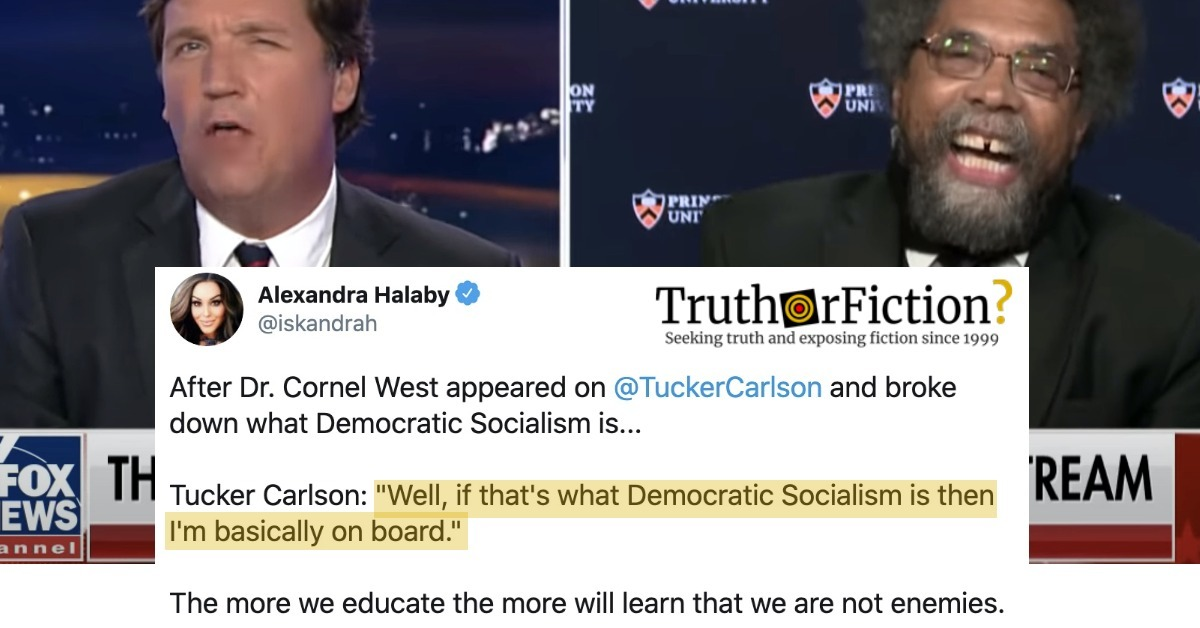 Tucker Carlson: 'Well, If That's What Democratic Socialism is, Then I'm Basically on Board.'