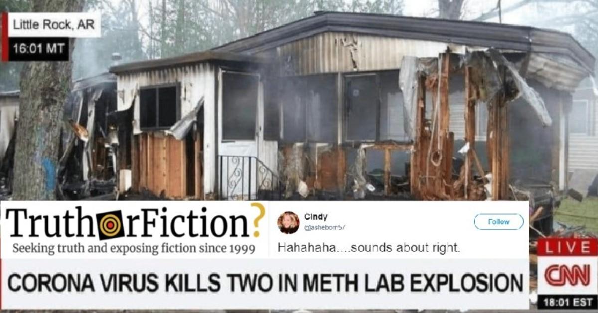 'Couple Dies of Corona Virus in Meth Lab Explosion'