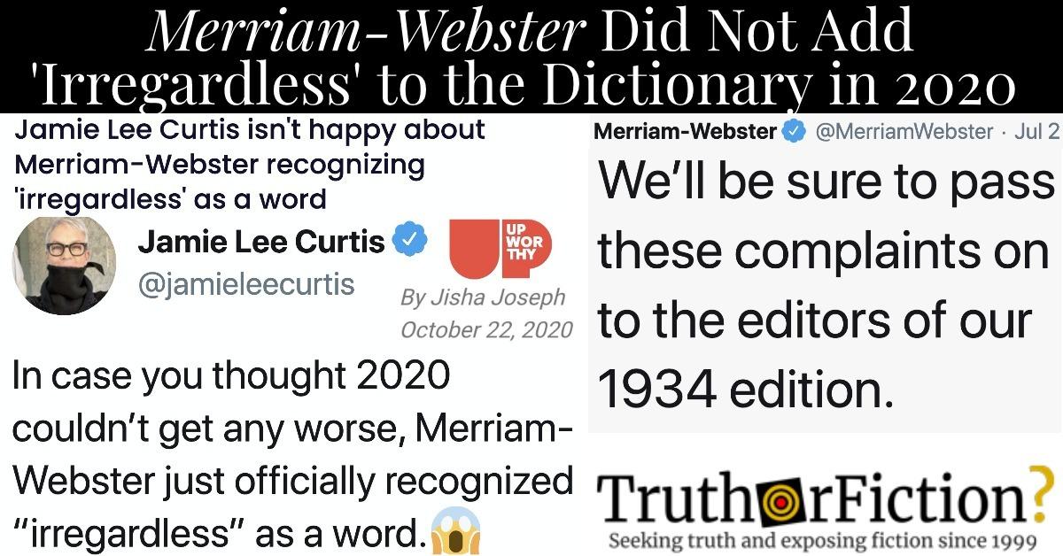 Jamie Lee Curtis, 'Irregardless,' and Merriam-Webster
