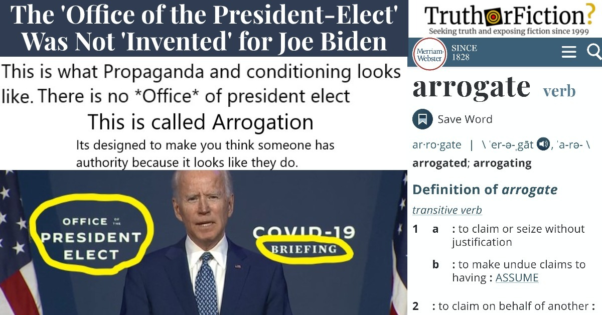 Joe Biden, Arrogation, and 'The Office of the President-Elect'