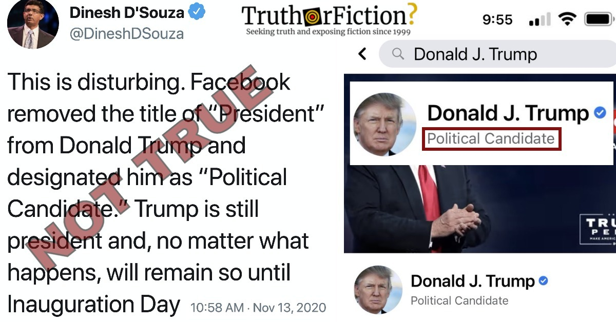 Did Facebook Remove the Title of 'President' from Donald Trump and Designate Him as a 'Political Candidate'?