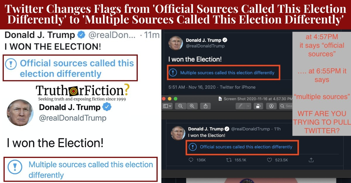 Twitter Amends Flag from 'Official Sources Called This Election Differently' to 'Multiple Sources Called This Election Differently'