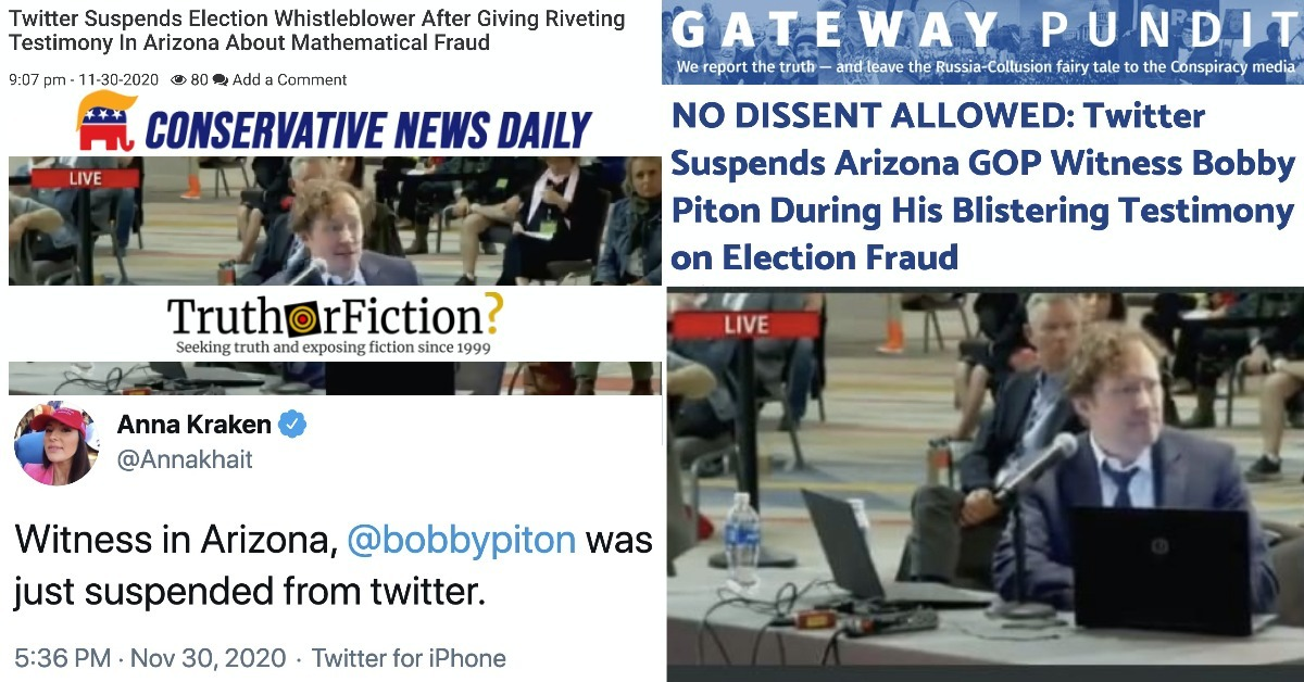 Did Twitter Suspend Bobby Piton, an 'Election Whistleblower,' to Prevent People 'Understanding His Testimony'?