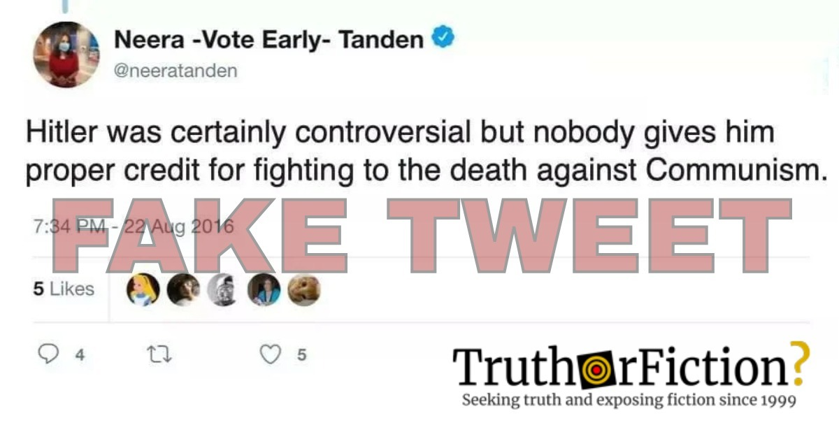 Neera Tanden Didn't Tweet 'Hitler Was Certainly Controversial But No One Gives Him Proper Credit for Fighting to the Death Against Communism'
