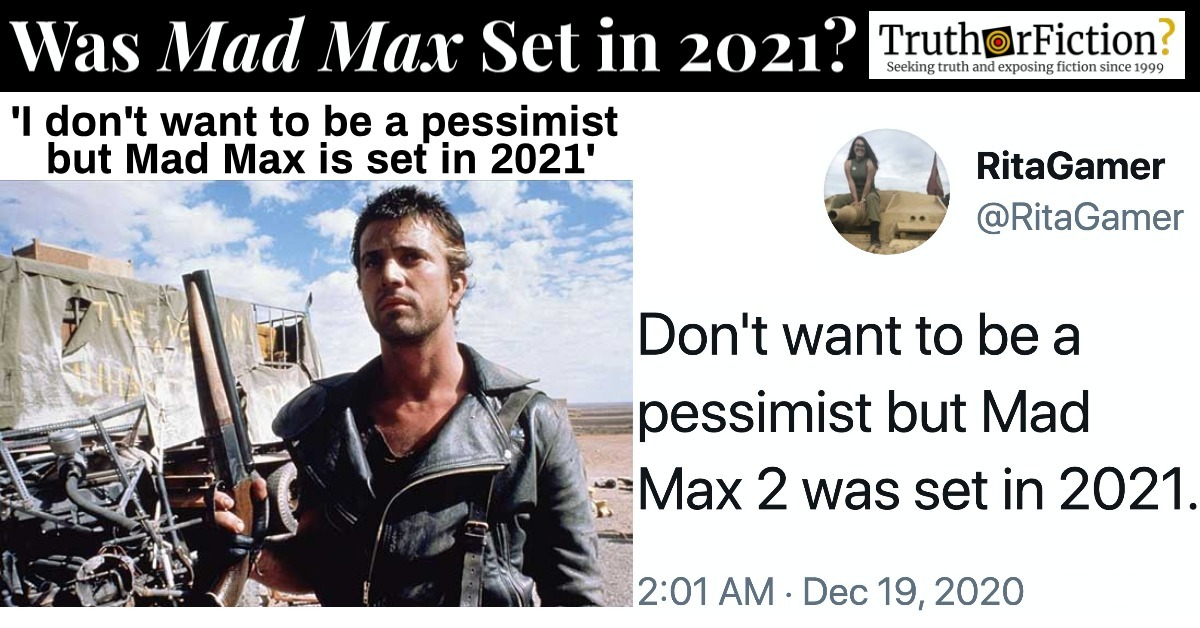'Mad Max is Set in 2021'