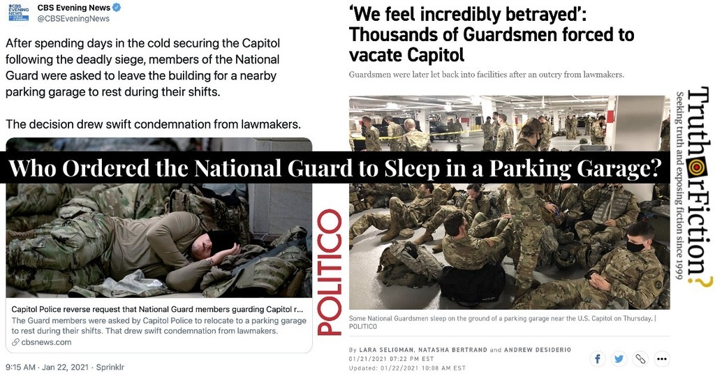 Who Ordered the National Guard to Sleep in a DC Parking Garage?