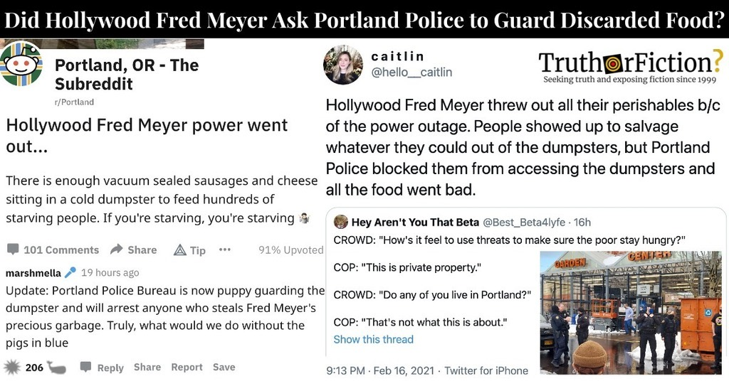 'Hollywood Fred Meyer Threw Out All Perishables in Power Outage, Portland Police Blocked People From Accessing the Dumpsters and All the Food Went Bad'