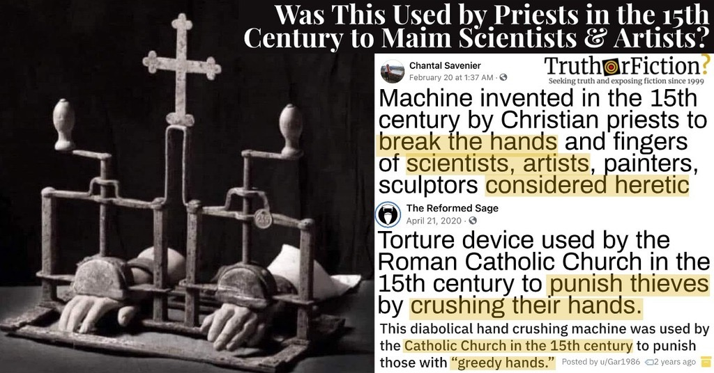 A 15th Century Machine Invented by Priests to 'Break Hands and Fingers of Scientists, Artists, Painters, Sculptors Considered Heretic'?