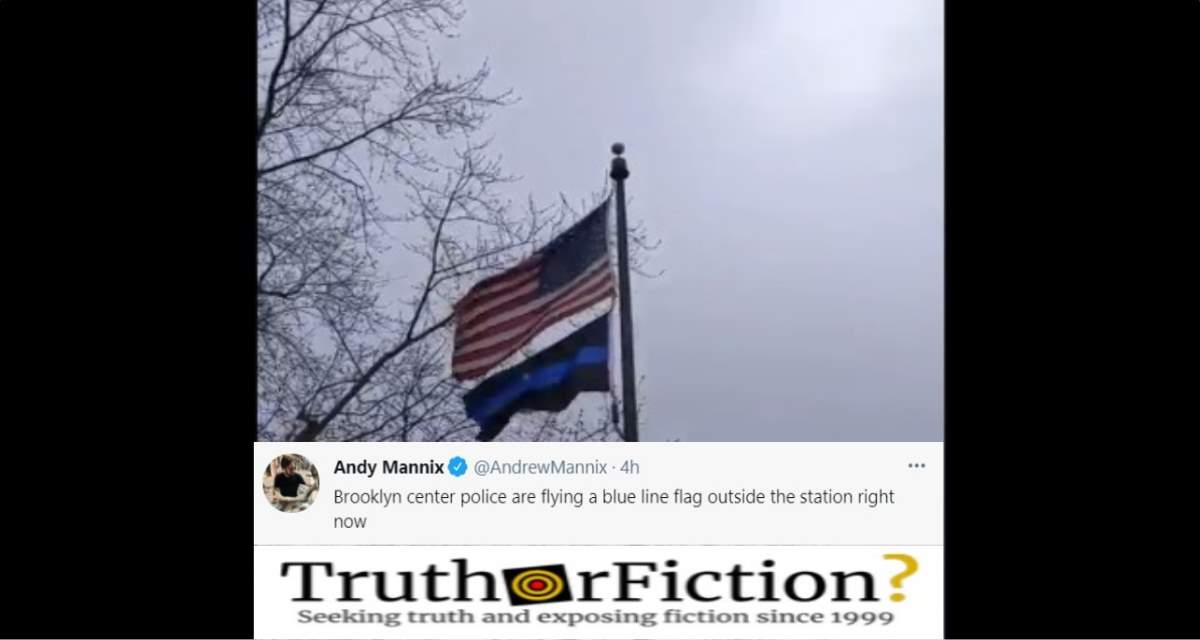 Did Police in Brooklyn Center, Minnesota Raise a 'Thin Blue Line' Flag?