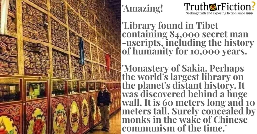 'Monastery of Sakia, Library Found in Tibet Containing 84,000 Secret Manuscripts'