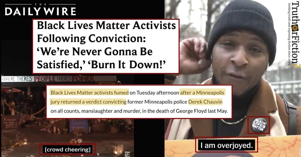 Daily Wire: BLM 'Fuming' After Chauvin 'Guilty' Verdict
