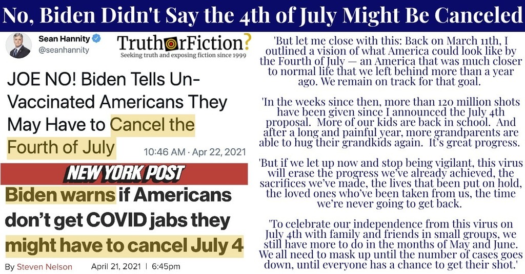 'Biden Tells Un-Vaccinated Americans They May Have to Cancel the Fourth of July'
