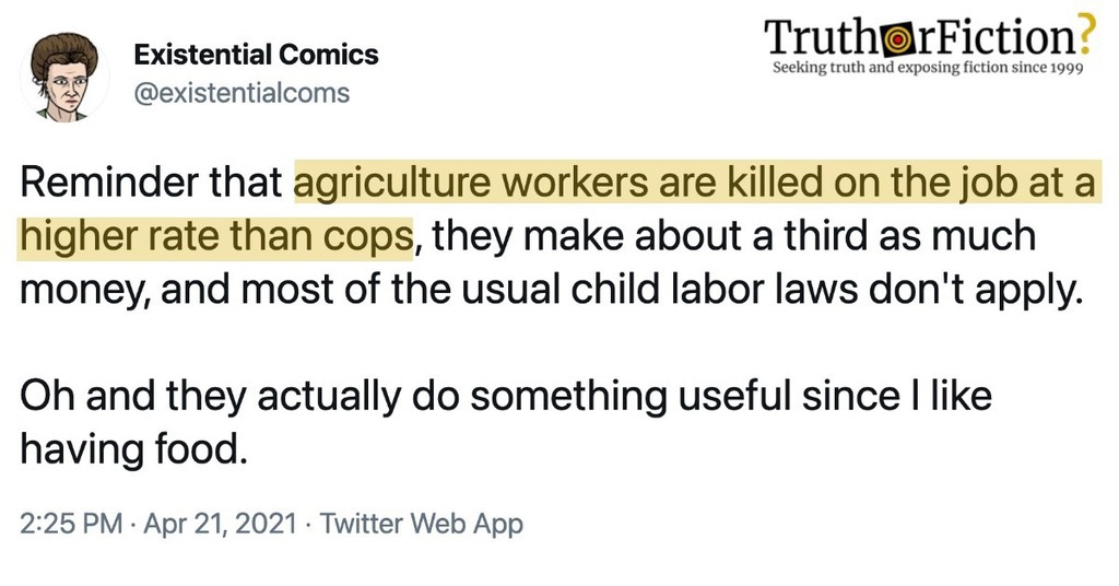 Agriculture Workers Are Killed on the Job at a Higher Rate Than Cops,' 'They Make about a Third as Much Money'