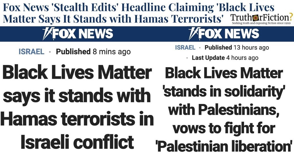 'Black Lives Matter Says It Stands with Hamas' Fox News Stealth Edit