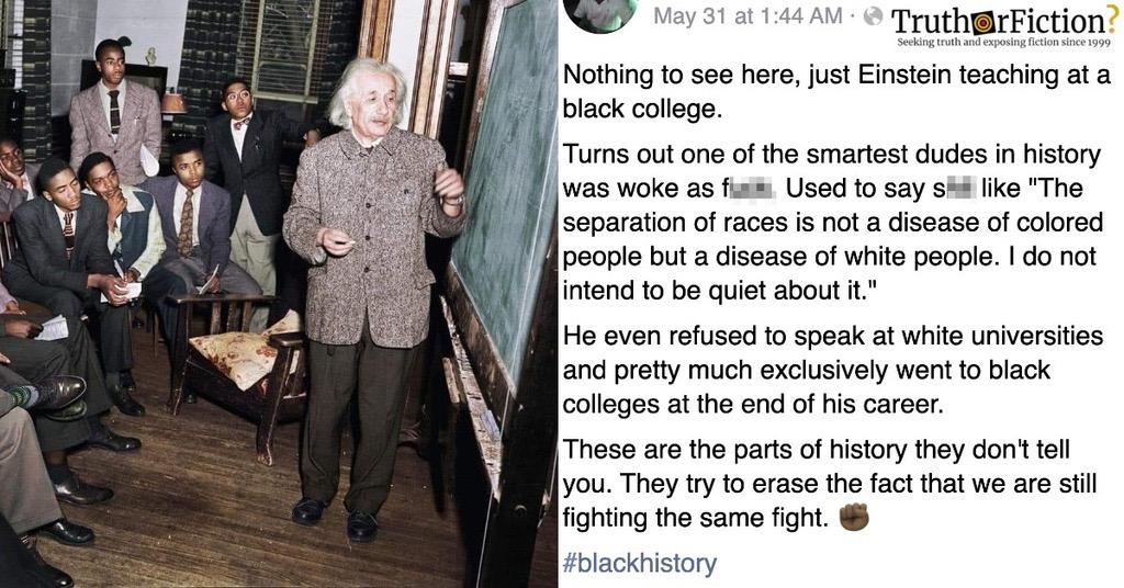 Albert Einstein Lecturing a Black College Facebook Post