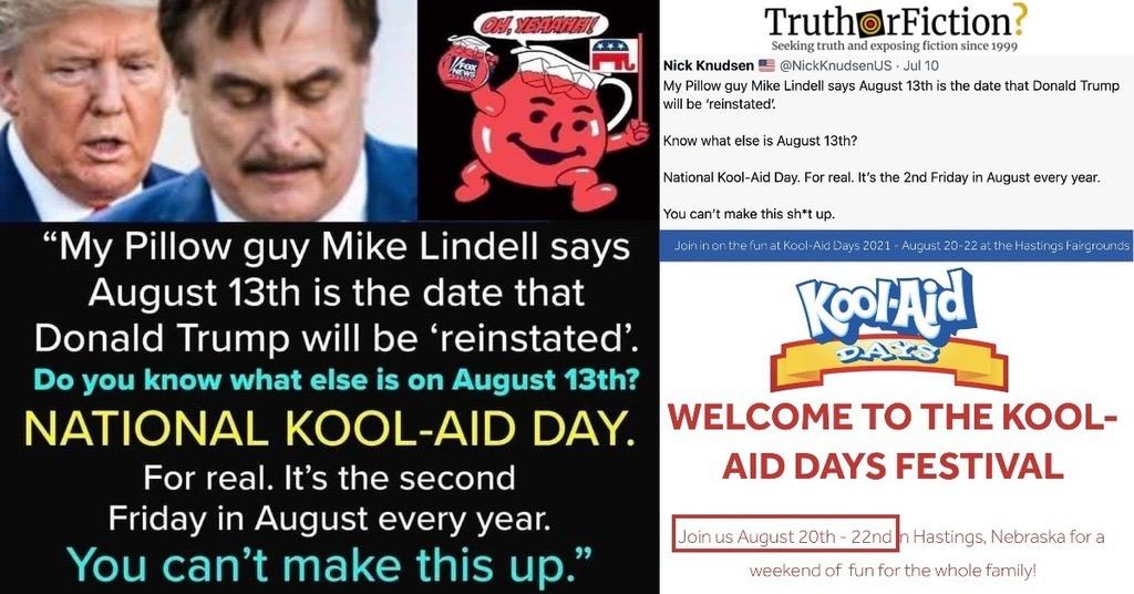 National Kool Aid Day 2021 and Mike Lindell's 'Trump Return' Claim