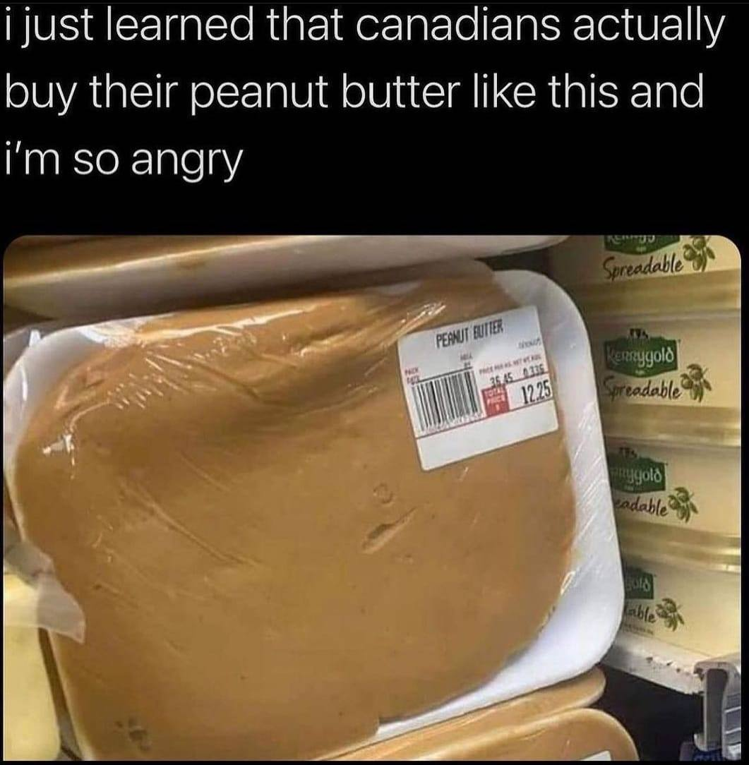 i just learned that canadians package their peanut butter this way