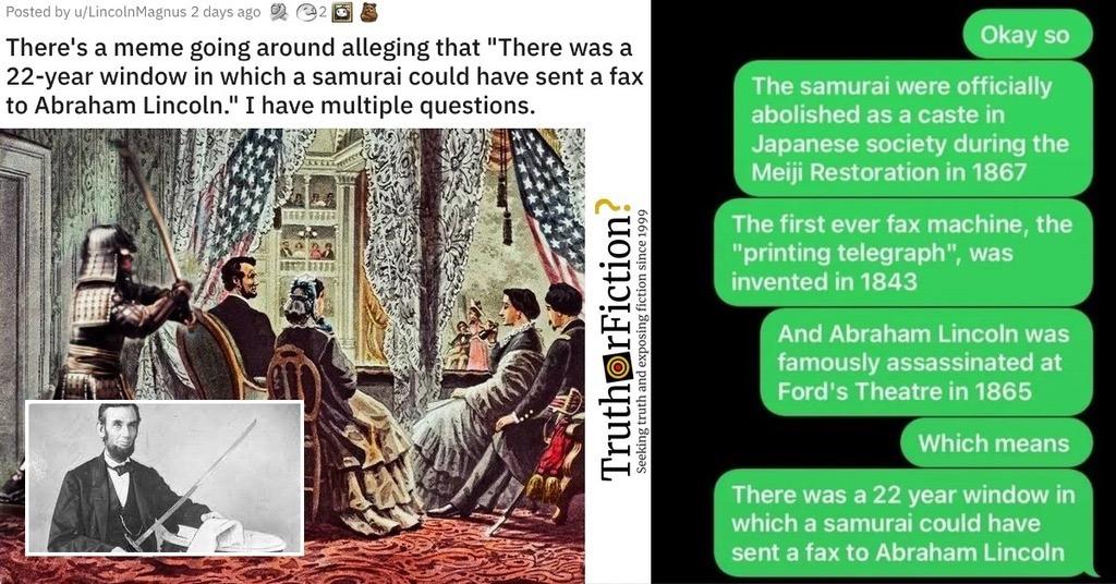 Abraham Lincoln and the Samurai Fax Machine