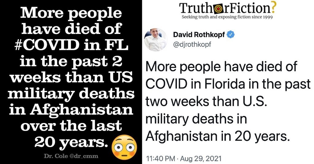 'More People Have Died of COVID in Florida in the Past Two Weeks Than U.S. Military Deaths in Afghanistan in 20 Years'