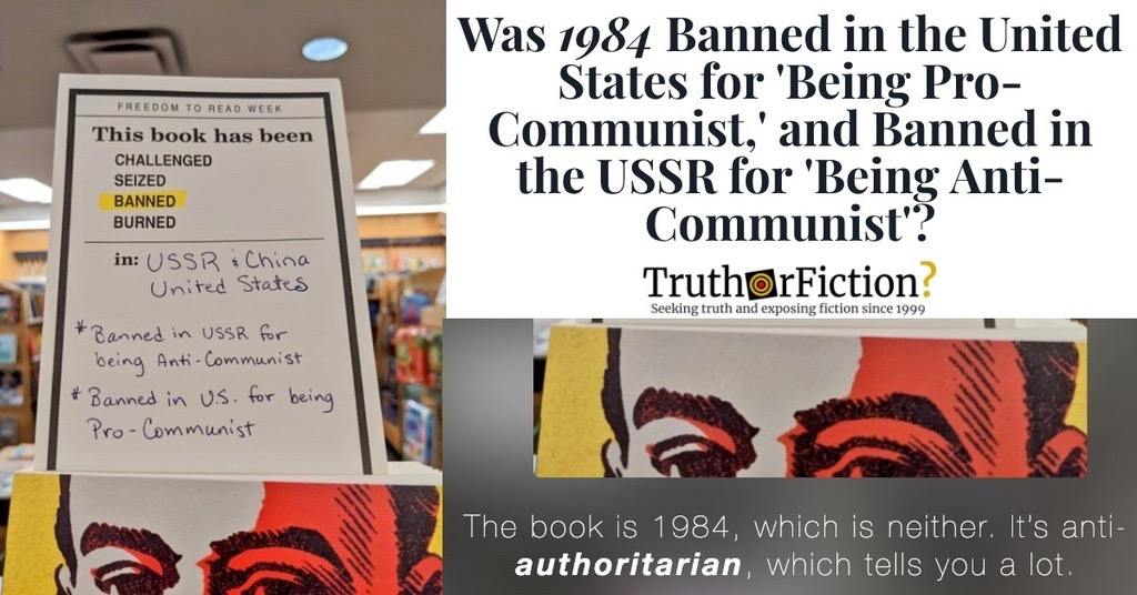 Was George Orwell's '1984' Banned in the United States and the USSR for Conflicting Reasons?