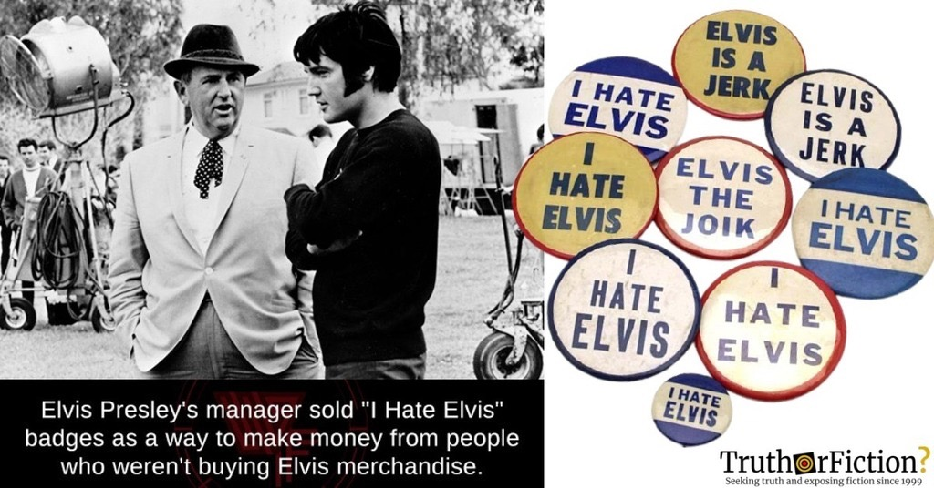 Did Elvis Presley's Manager Sell 'I Hate Elvis' Buttons to Profit From 'Haters'?