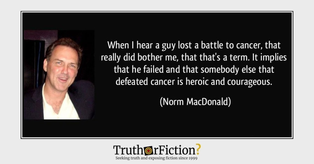 Norm Macdonald 'When I Hear a Guy Lost a Battle to Cancer' Quote