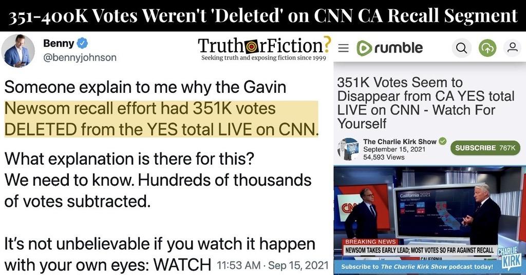 CNN Missing 351K (or 400K) Votes in CA Recall Segment, Explained