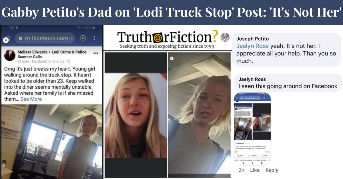 Gabby Petito Lodi Truck Stop Sighting Rumor