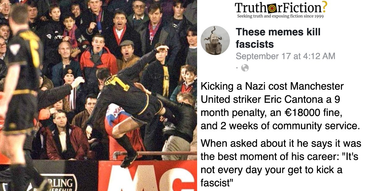 Eric Cantona 'Kicking a Nazi' Facebook Post